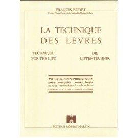 LA TECHNIQUE DES LEVRES -  F. BODET - TROMPETTE