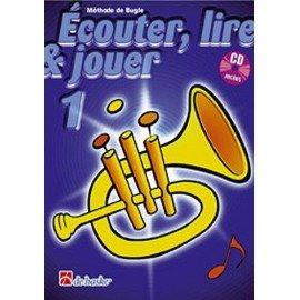 ÉCOUTER, LIRE ET JOUER trompette - Méthode avec CD play-along Vol. 1