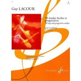 50 ETUDES FACILES ET PROGRESSIVES VOL 1 - Guy Lacour - Saxophone alto