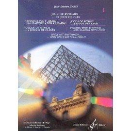JEUX DE RYTHMES ET JEUX DE CLES Vol1 - Jean-Clément JOLLET - Formation Musicale