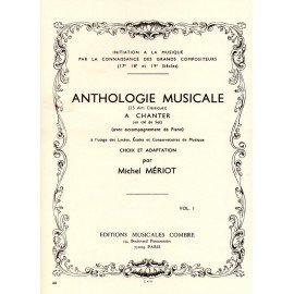 ANTHOLOGIE MUSICALE Vol 1 - Michel MERIOT - Formation Musicale