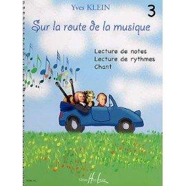 SUR LA ROUTE DE LA MUSIQUE VOL.3 - Yves KLEIN - Formation Musicale
