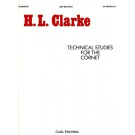 Technical Studies for the Cornet - H.L. CLARKE - Cornet/Trompette